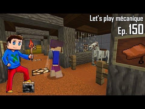 Let's Play Mécanique 2.0 ! - Ep 150 - L'entrée du monde