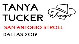 "Tanya Tucker - ""San Antonio Stroll"" - Dallas 2019"