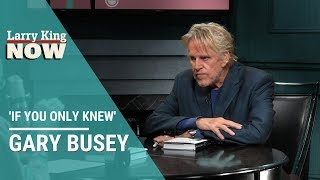 If You Only Knew: Gary Busey
