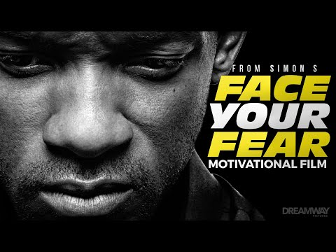 FACE YOUR FEAR (ft. Will Smith) – Motivational Video (HD)