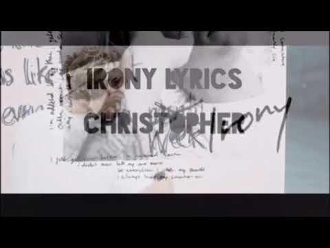 Christopher - Irony (Lyrics)