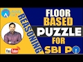 Reasoning - Floor Based Puzzle for SBI PO 2017