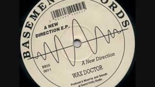 Wax Doctor - A New Direction