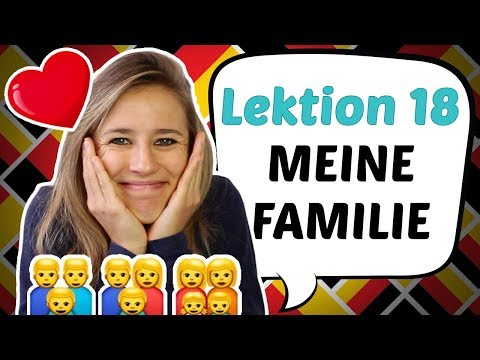 GERMAN LESSON 18: How to Talk about Your FAMILY in German! 👩‍👩‍👧 👩‍👩‍👧‍👦 👨‍👨‍👦