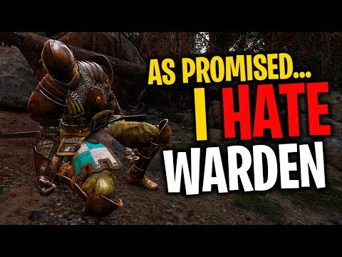 As Promised...I Hate Warden - For Honor Season 5