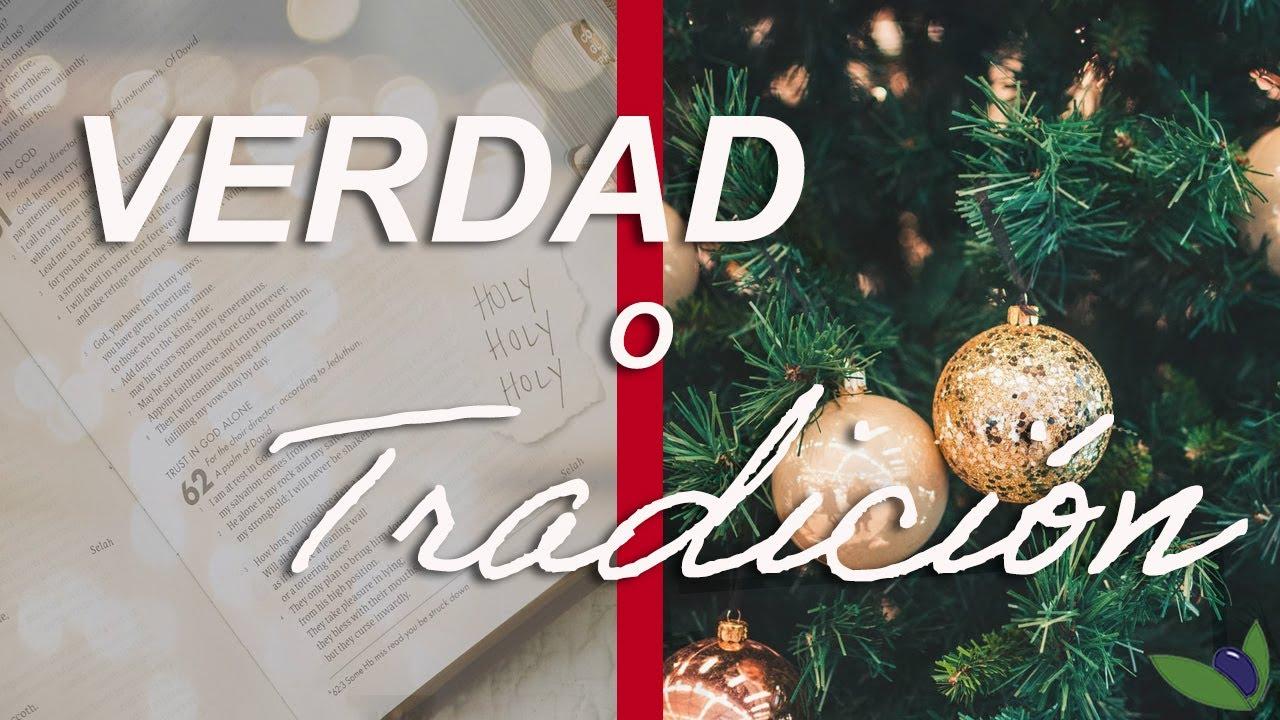 Verdad o Tradición. - ¿Deberían los Cristianos celebrar la Navidad y la Pascua?