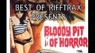 Best of RiffTrax Bloody Pit of Horror