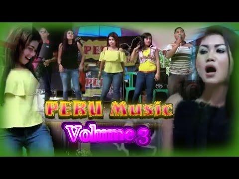 Peru Musik Remix Terbaru Volume 3 Full Album Orgen Lampung