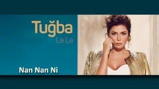 Tuğba - Nan Nan Ni