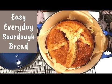 Easy Everyday Sourdough Bread: full method and parchment paper baking trick