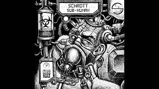 SCHROTT, ELECTRYPNOSE - HoogaBooga (Electrypnose RMX)
