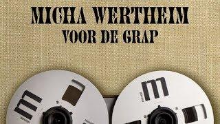 Video Micha Wertheim - Voor de grap (2011) download MP3, 3GP, MP4, WEBM, AVI, FLV Oktober 2019
