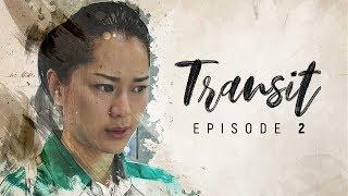 TRANSIT - Episode 2: AINI (WEB SERIES)
