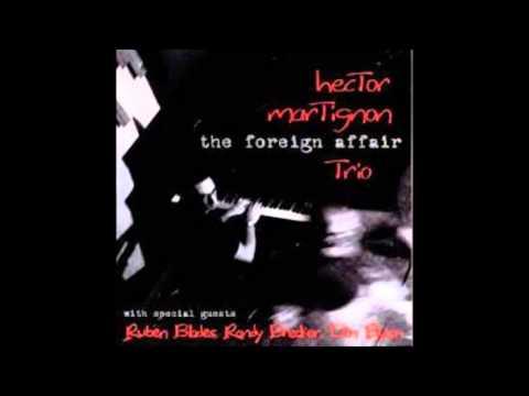 Hector Martignon The Foreign Affair La Propuesta