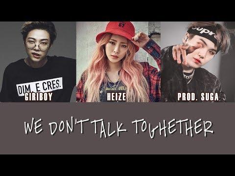[VIETSUB] We Don't Talk Together - Heize Ft. Giriboy PROD. SUGA (BTS)