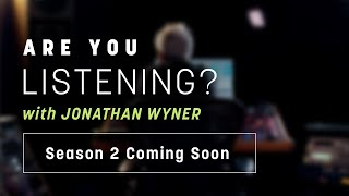 Are You Listening? | Season 2 Coming Soon