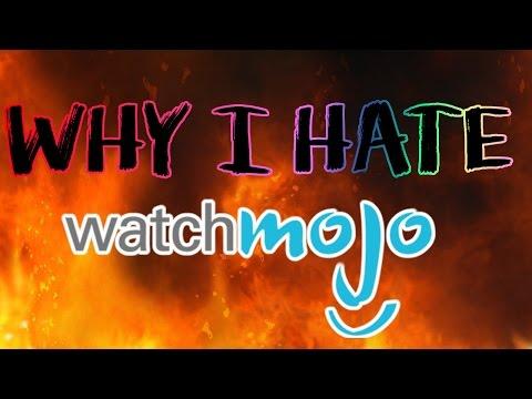 WHY I HATE WATCHMOJO.COM