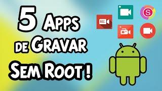 5 Apps para Gravar a Tela do Android SEM ROOT 2015
