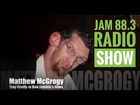 Matthew McGrory on Jam88 3 THE CINEMATIC RADIO Feat  House of A Thousand Corpses & Devil's Rejects