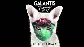 Galantis - Runaway (U & I) (Quintino Remix)
