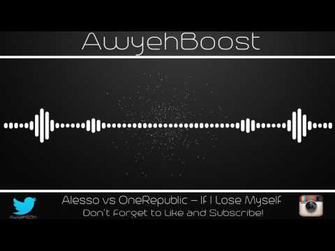 Alesso VS OneRepublic - If I Lose Myself (Bass Boosted)