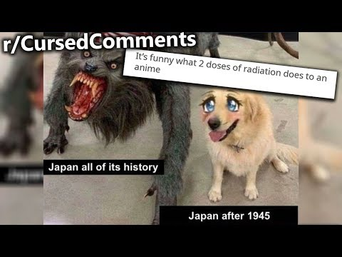 R/CursedComments | It's Amazing What 2 Doses Of Radiation Does...