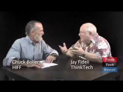 Chuck Boller On The Hawaii International Film Festival