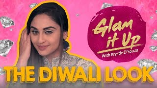 How to get The Diwali Look with Krystle D'souza | Glam It Up