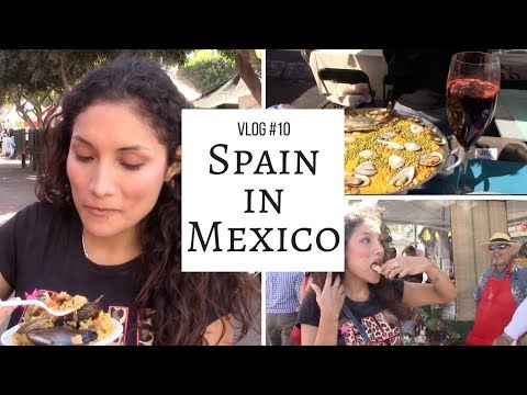 Discover SPAIN IN MEXICO Paella Festival Tijuana 2017 Vlog #10 Travel Vlogs | Kali Sanchez Vlogs