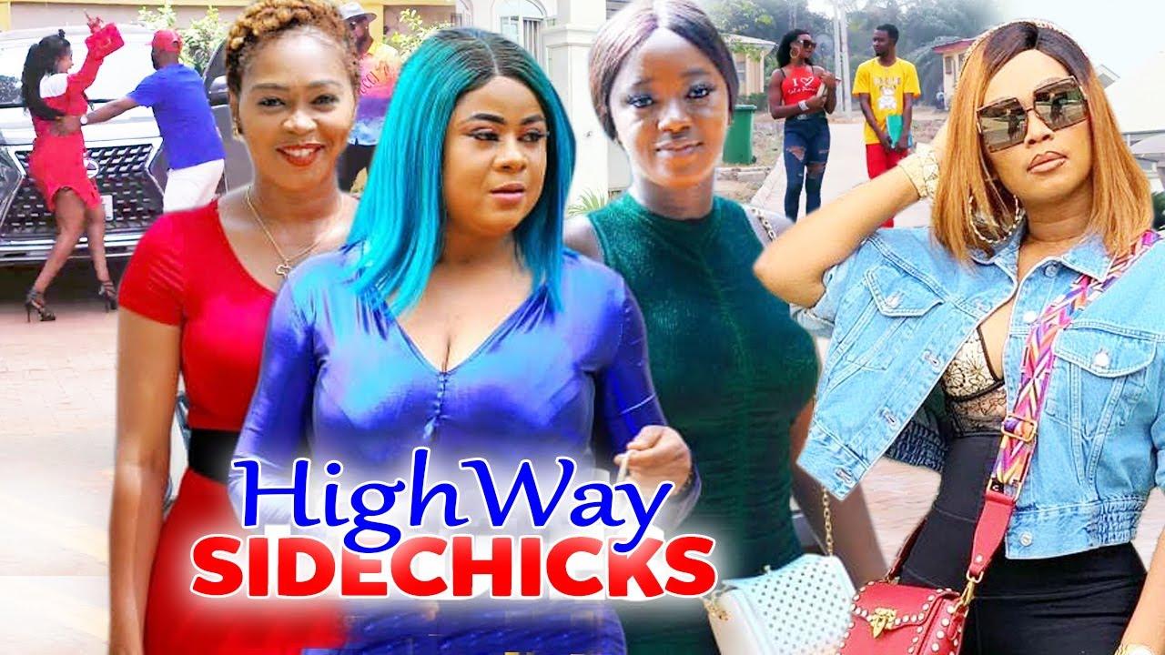"Download Highway Sidechicks ""New Movie"" 1&2 -Luchy Donalds/Uju Okoli/Tana Adelena 2021Latest  Movie"