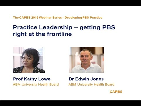 Practice leadership - getting PBS right at the front line by Kathy Lowe and Edwin Jones