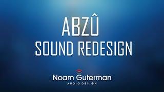 ABZU Sound Redesign
