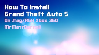 How to Install GTA V (RGH/JTAG)