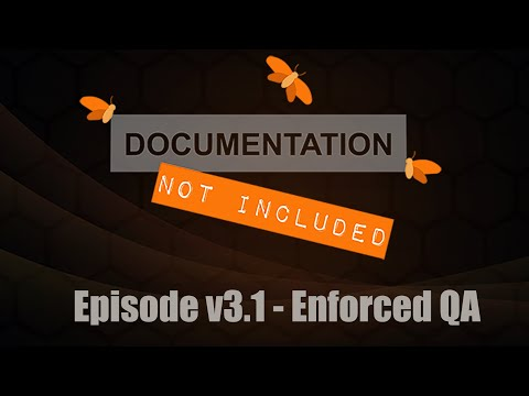 Episode v3.1: Enforced QA