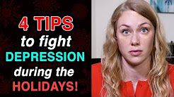 4 Tips to fight Depression during the Holidays - Mental Health Help with Kati Morton
