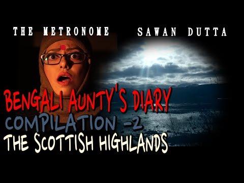 THE SCOTTISH HIGHLANDS | COMPILATION 02 | BENGALI AUNTY'S TRAVEL DIARY | SAWAN DUTTA | THE METRONOME