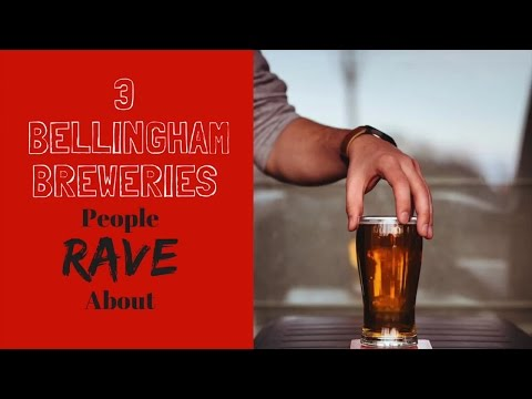 Popular Downtown Bellingham Washington Breweries People Rave About! from YouTube · Duration:  2 minutes 31 seconds