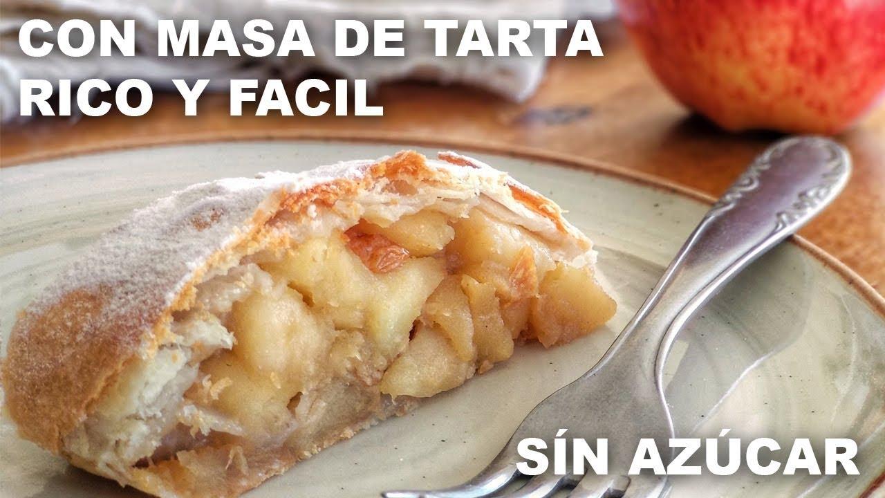 Receta Strudel De Manzana Con Hojaldre Tapa De Tarta Fácil Y Sin Azúcar Youtube