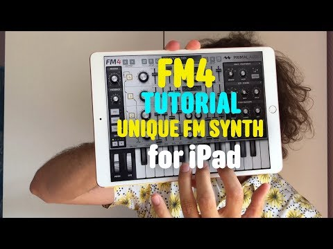 FM4 Tutorial - one of the best FM synths for iPad
