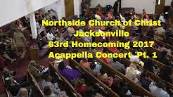 Northside Church Of Christ Jacksonville, FL Part 1 Acappella Concert