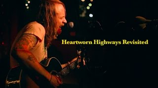 Heartworn Highways Revisited Preview