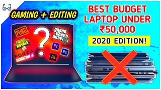 Best Budget Gaming Laptop Under Rs 50,000 in India 2020 [PUBG, GTAV, PREMIER PRO, AFTER EFFECT, ETC]