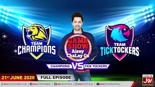 Game Show Aisay Chalay Ga League Season 2 | 21st June 2020 | Champions Vs TickTockers