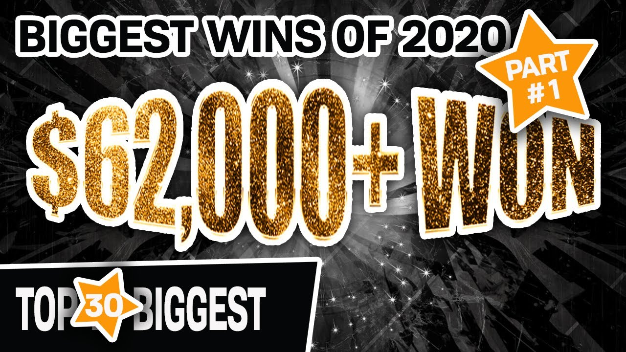 🏆 Part 1: 30 BIGGEST SLOT WINS OF 2020 💸 More Than $62,000 in JACKPOTS