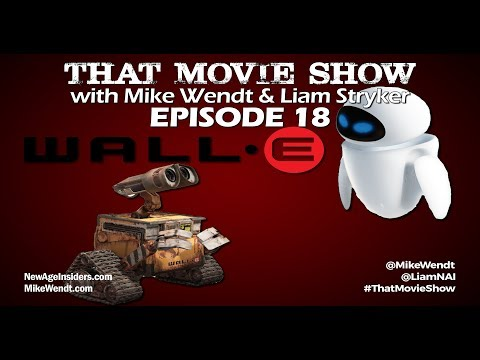 That Movie Show: Episode 18 - WALL•E (2008)
