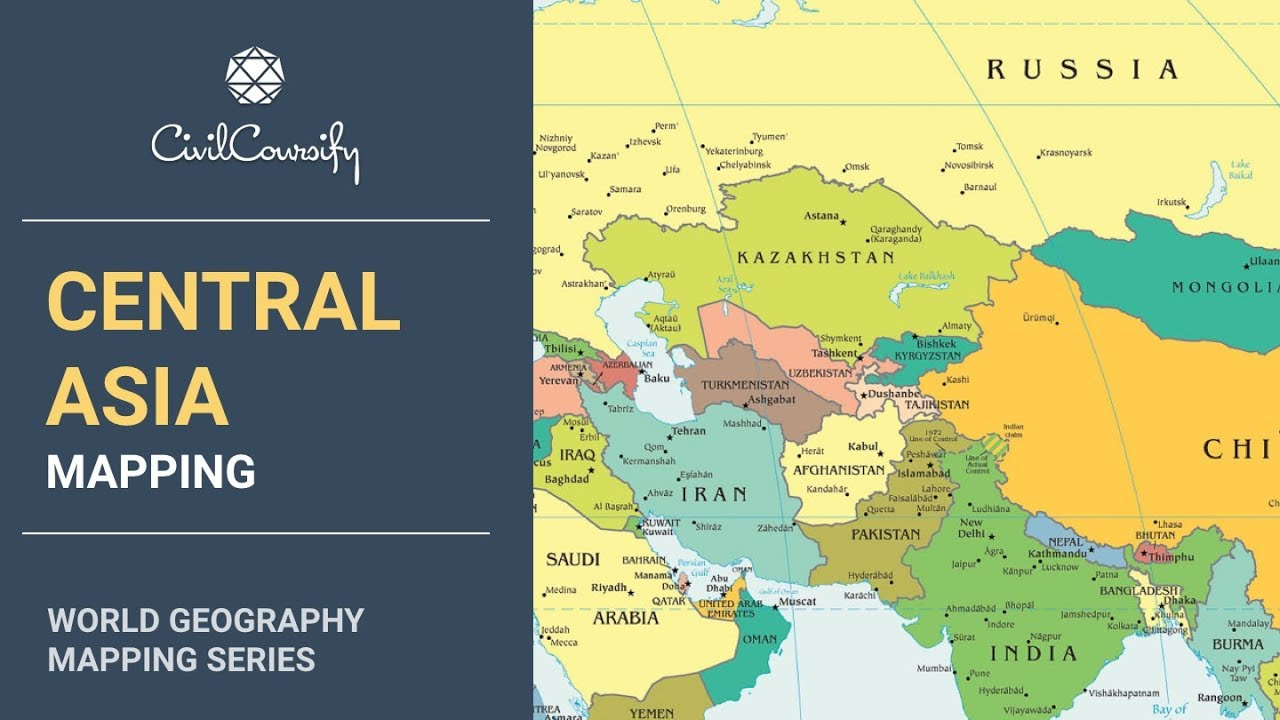 CENTRAL ASIA || World Geography Mapping - YouTube