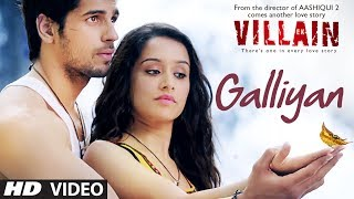 Ek Villain Galliyan Video Song  Ankit Tiwari  Sidharth Malhotra  Shraddha Kapoor