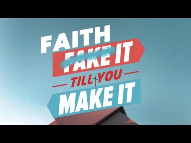 6 September English service: Faith It Till You Make It ~ Ps. Robby Andrianus