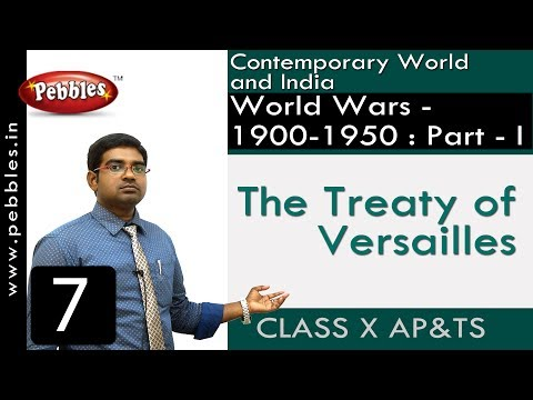 The Treaty of Versailles | World Wars - 1900-1950 : Part - I | Social Science | Class 10
