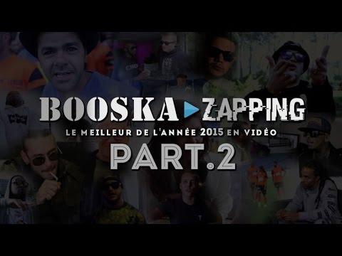 Booska Zapping 2015 [Part 2/4] Avec Nawell Madani, Kaaris, Jul, Soprano et Jamel Debbouze...